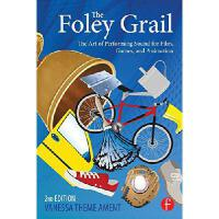 【预订】The Foley Grail: The Art of Performing Sound for Film,