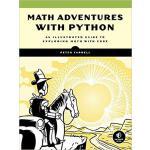 【预订】Math Adventures with Python: An Illustrated Guide to Ex