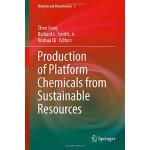 【预订】Production of Platform Chemicals from Sustainable Resou