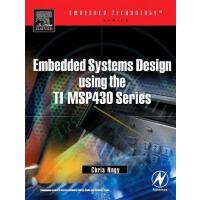 【预订】Embedded Systems Design Using the Ti Msp430 Series
