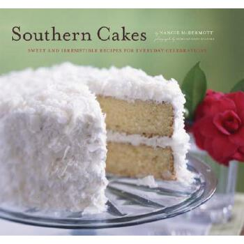 【预订】Southern Cakes  Sweet and Irresistible Recipes for Everyday Celebrations 预订商品,需要1-3个月发货,非质量问题不接受退换货。