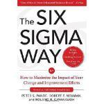 【预订】The Six SIGMA Way: How to Maximize the Impact of Your C