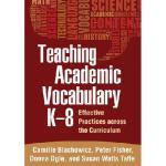 【预订】Teaching Academic Vocabulary K-8: Effective Practices A