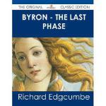 【预订】Byron - The Last Phase - The Original Classic Edition