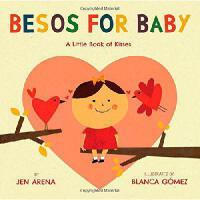 【预订】Besos for Baby: A Little Book of Kisses