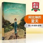 华研原版 阿比琳的夏天 英文原版小说 Moon Over Manifest 全英文版进口英语书籍 儿童文学 纽伯瑞金奖