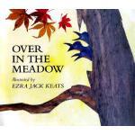 【预订】Over in the Meadow