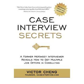 Case Interview Secrets: A Former McKinsey Interviewer 英文原版 麦肯锡面试案例 国营进口!品质保证!