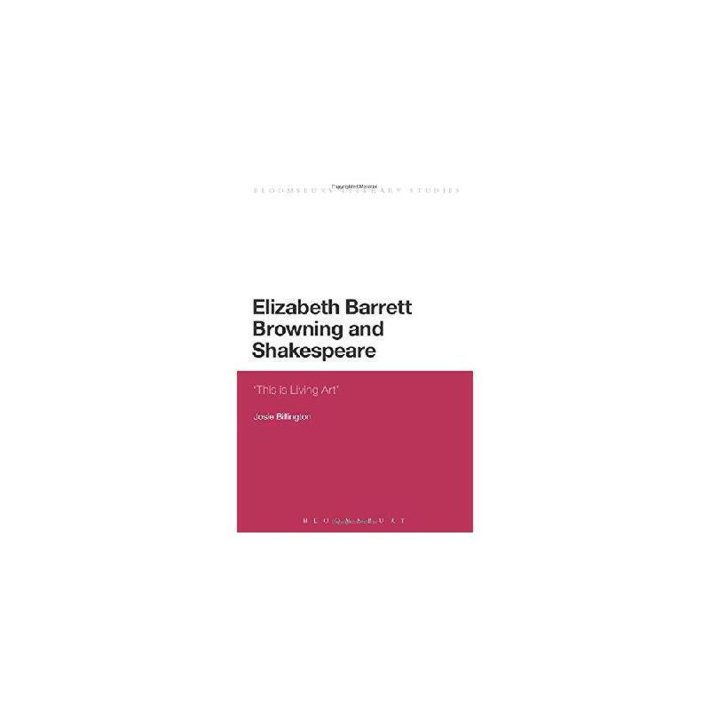 【预订】Elizabeth Barrett Browning and Shakespeare 美国库房发货,通常付款后3-5周到货!