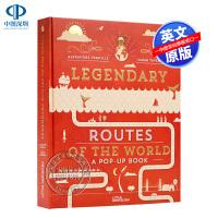 英文原版 世界传奇之路 儿童世界探索立体书 Legendary Routes of the World by Alexa