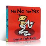 【发顺丰】英文原版 No No Yes Yes 可以不可以 名家 Leslie Patricelli 小毛孩培养宝宝行