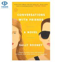 英文原版 Conversations with Friends 聊天记录 与朋友的对话 萨莉・鲁尼 友情爱情婚姻生活故事
