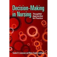【预订】Decision-Making in Nursing: Thoughtful Approaches for P