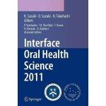 【预订】Interface Oral Health Science 2011 9784431547037