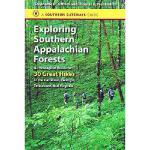 【预订】Exploring Southern Appalachian Forests: An Ecological G