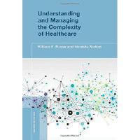 【预订】Understanding and Managing the Complexity of Healthcare
