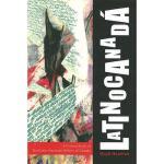 【预订】Latinocanada: A Critical Study of Ten Latin American Wr