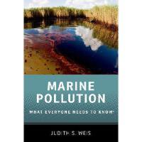 【预订】Marine Pollution: What Everyone Needs to Know 9780199996