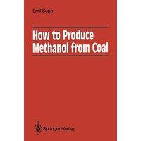 【预订】How to Produce Methanol from Coal 9783662008973