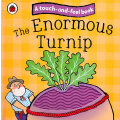 Touch and Feel Fairy Tales: The Enormous Turnip 触摸故事书:拔萝卜 ISBN 9781409304500