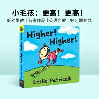 #进口英文原版绘本 Higher! Higher! 更高!更高 一根毛小毛孩小脏孩系列 知名作家Leslie Patri