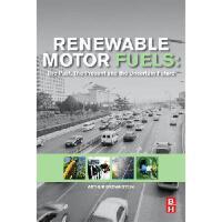 【预订】Renewable Motor Fuels: The Past, the Present and the Un