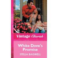White Dove's Promise (Mills & Boon Vintage Cherish)