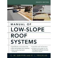 【预订】Manual of Low-Slope Roof Systems