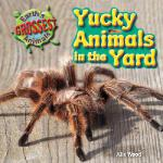 【预订】Yucky Animals in the Yard 9781615337316
