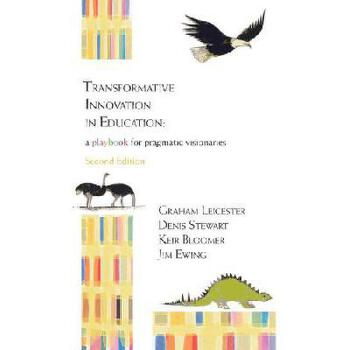 【预订】Transformative Innovation in Education: A Playbook for Pragmatic Visionaries 美国库房发货,通常付款后3-5周到货!
