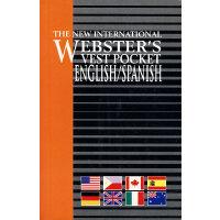 新国际韦氏词典――英语/西班牙语小小袖珍词典 The New International Webster's Vest