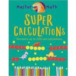 【预订】Super Calculations: Numbers Up to 100 and Calculations