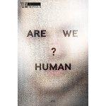 【预订】Are We Human? The Design of the Species: 2 Seconds, 2 D