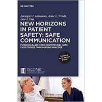 【预订】New Horizons in Patient Safety- Safe Communication 9783