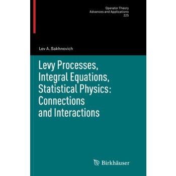 【预订】Levy Processes, Integral Equations, Statistical Physics: Co... 9783034808019 美国库房发货,通常付款后3-5周到货!