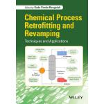 【预订】Chemical Process Retrofitting and Revamping - Technique