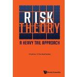 【预订】Risk Theory: A Heavy Tail Approach 9789813223141