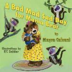 【预订】A Bad Mad Sad Day for Mama Bear