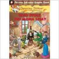Geronimo Stilton (Graphic Novels) #06: Who Stole the Mona L