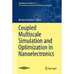 【预订】Coupled Multiscale Simulation and Optimization in Nanoe