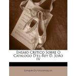 【预订】Ensaio Critico Sobre O Catalogo D'El-Rey D. Joao IV