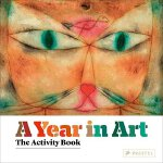【预订】A Year in Art: The Activity Book 9783791371948