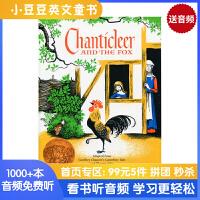 #小豆豆英文童书 Chanticleer and the Fox 金嗓子公鸡和狐狸 英文原版绘本 凯迪克大奖金奖 动物寓