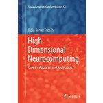 【预订】High Dimensional Neurocomputing: Growth, Appraisal and