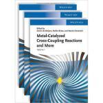 【预订】Metal Catalyzed Cross-Coupling Reactions and More 97835