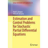 【预订】Estimation and Control Problems for Stochastic Partial