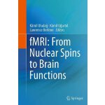 【预订】fMRI: From Nuclear Spins to Brain Functions 97814899787