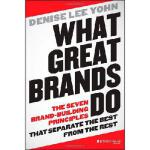 【预订】What Great Brands Do: The Seven Brand-Building Principl