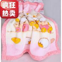 亏本新生婴儿毛毯双层加厚秋冬季拉舍尔儿童幼儿园盖毯宝宝午睡毯