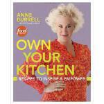 【预订】Own Your Kitchen: Recipes to Inspire & Empower